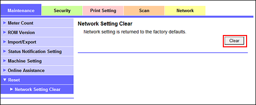 Reset (Network Setting Clear)